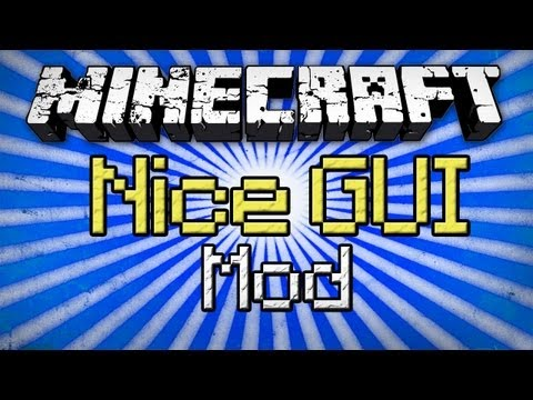 Minecraft: Nice GUI Mod - New Look and Feel to Menus!