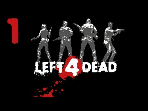 Left 4 Dead Co-op E01