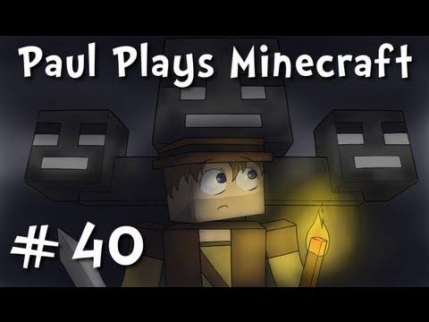 Paul Plays Minecraft - E40