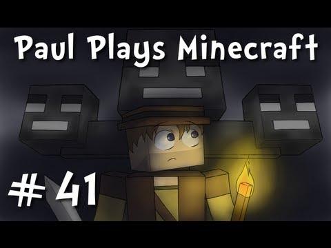 Paul Plays Minecraft - E41