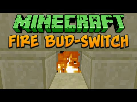 Minecraft: Fire BUD-Switch Tutorial