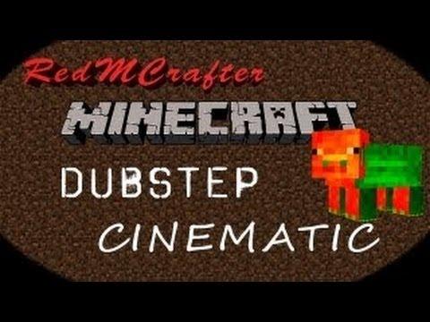 MINECRAFT CINEMATIC - MINCRAFT DUBSTEP