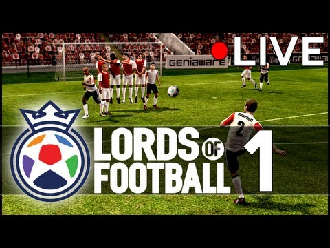 Lords of Football: Livestream Footage - Part 1