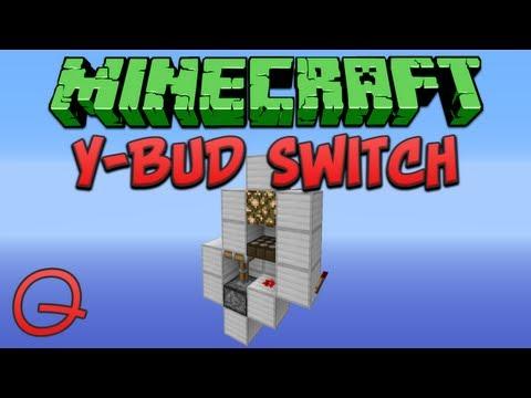 Minecraft: Y-BUD Switch (Quick) Tutorial