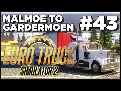 Euro Truck Simulator 2 - Ep. 43 - Malmoe to Gardermoen + Kenworth W900A - Part 2