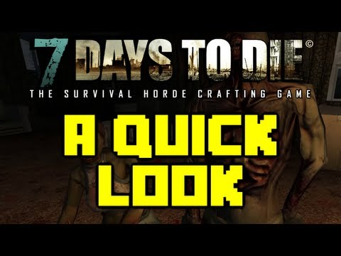 7 Days to Die - A quick look