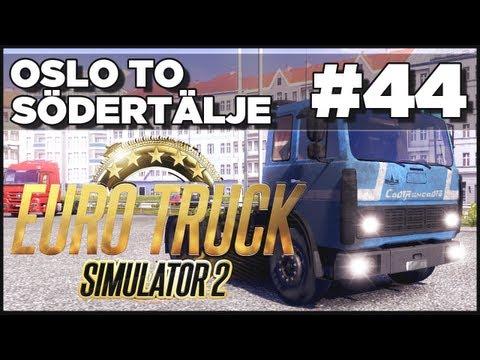 Euro Truck Simulator 2 - Ep. 44 - Oslo to Sodertalje + MAZ 54323