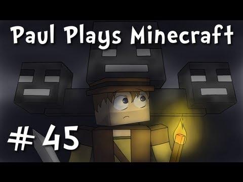 Paul Plays Minecraft - E45