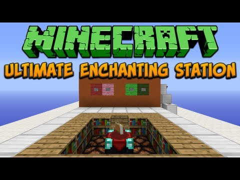 Minecraft: Ultimate Enchanting Station Tutorial