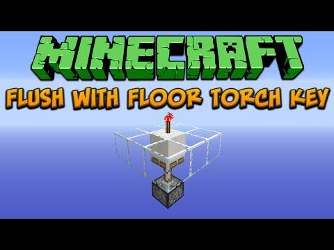 Minecraft: Flush With Floor Torch Key Tutorial