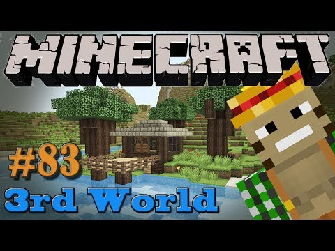 Minecraft 3rd World LP #83 - 1.7ifying