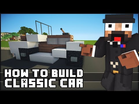 Minecraft Vehicle Tutorial - Classic Car