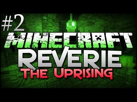 Minecraft: Reverie (The Uprising) - LOST! (Part 2)