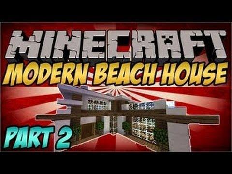 Minecraft House Tutorial: Modern Beach House Tutorial Part 2 (Minecraft Building Tips)