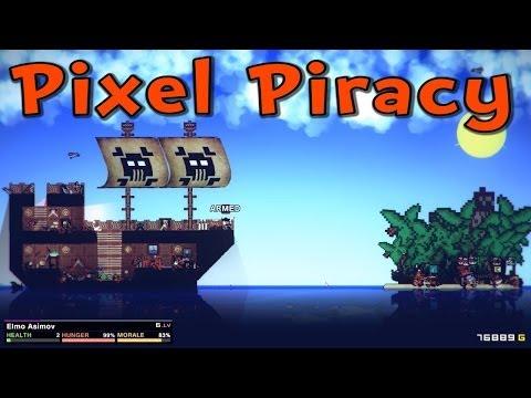 Let's Play Pixel Piracy -