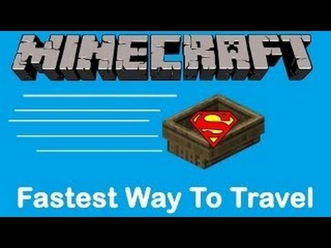 Minecraft: Fastest Ways to Travel (Best Travel Methods)