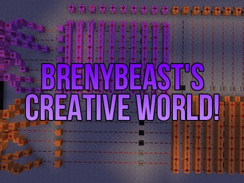 Minecraft: BrenyBeast's Creative World!