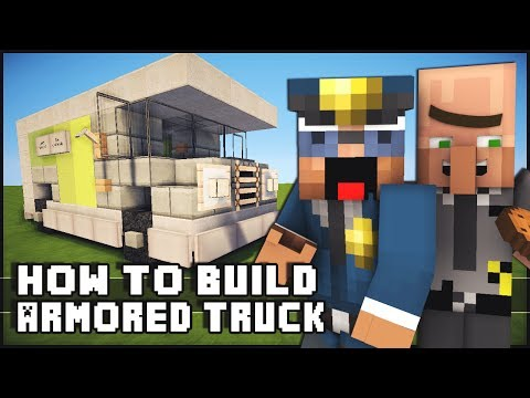 Minecraft Vehicle Tutorial - Armored Truck
