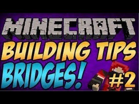 Minecraft Building Tips Tutorial - BRIDGES!!