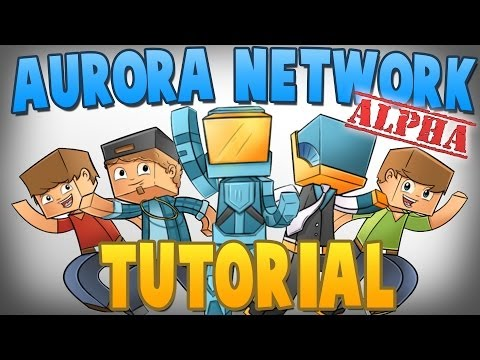 A GREAT NEW SERVER! - Aurora Network (ALPHA) Server Walkthrough! (JOIN TODAY!)