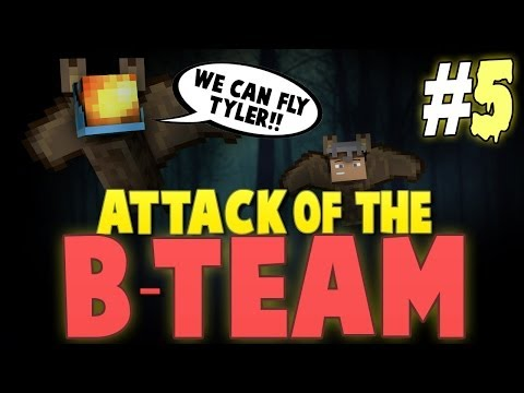 Minecraft: Attack of the B-Team Modpack w/ Tyler - Ep. 5 - WE CAN FLY TYLER!!!