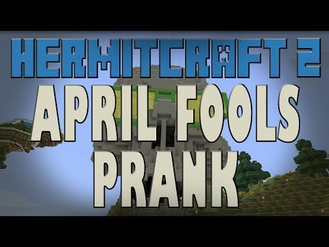 Minecraft - April Fools Prank! - HermitCraft