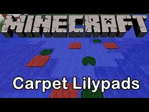 Minecraft: Cool Carpet Trick (Lilly Pad Trick)