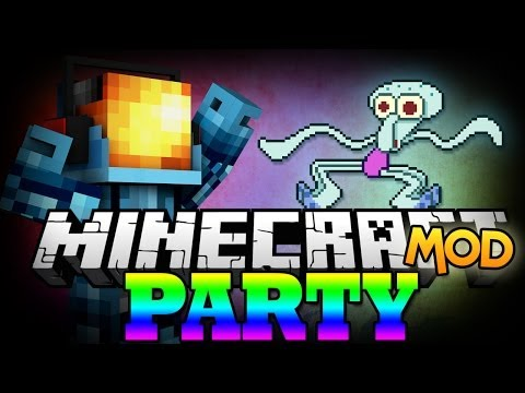 Minecraft Mods | THE PARTY MOD -
