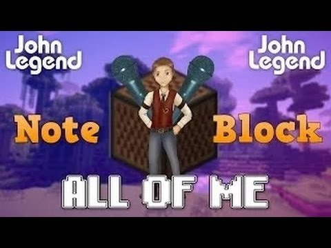 All Of Me by John Legend in Minecraft with Noteblocks!
