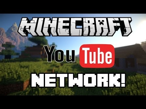 Join the Minecraft Youtube Network!