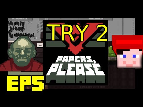 Gizmo plays Papers Please - Attempt 2 - Episode 5