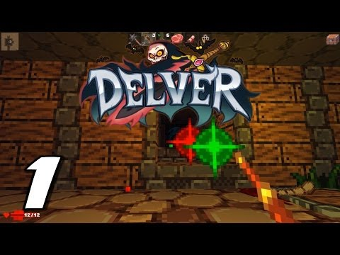 Delver Playthrough - Part 1 (First-Person Action Roguelike!)