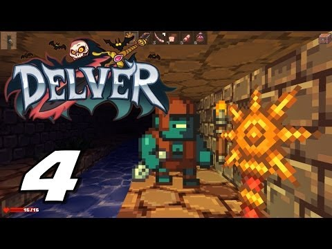 Delver Playthrough | Part 4 |