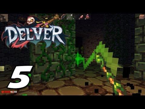 Delver | Part 5 |