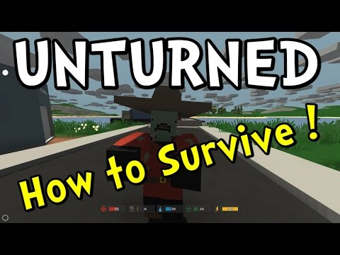 UNTURNED Getting Started / Survival Guide