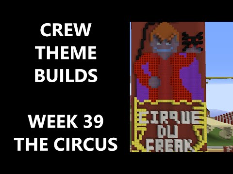 Minecraft - Your Theme Builds - Week 39 - The Circus