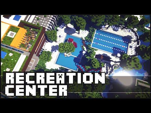 Minecraft - Recreation Center