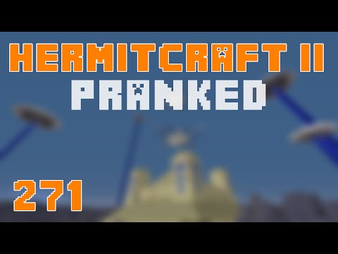 Hermitcraft II 271 Visitors... PRANKED!