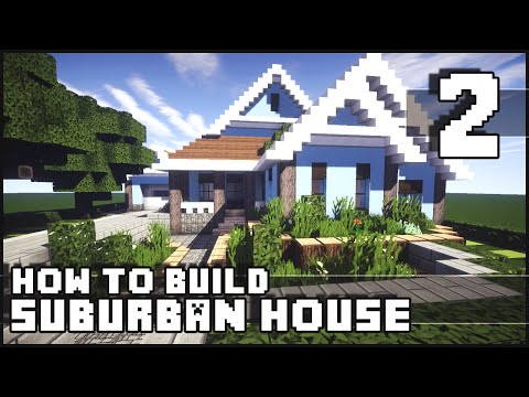 Minecraft - How to Build : Suburban House - Part 2