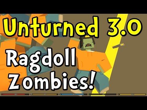 UNTURNED 3.0 Update - Ragdoll Zombies!