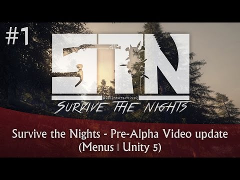 Survive the Nights - Pre-Alpha Video update #1 (Menus | Unity 5)