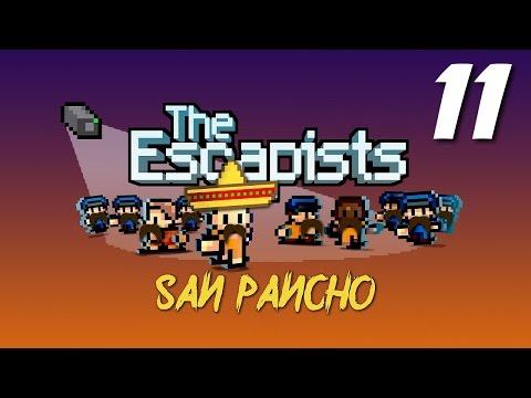 The Escapists | E11