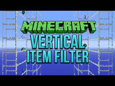 Minecraft: Vertical Item Filter Tutorial