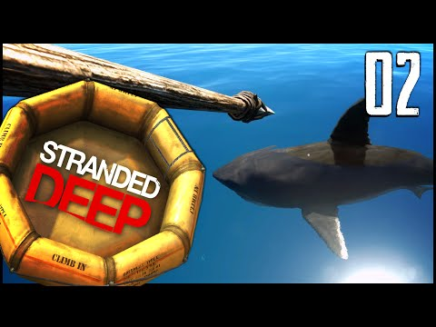 Stranded Deep - Ep.02 - The Great White!