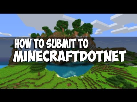 How to submit to MINECRAFTdotNET - February 2015