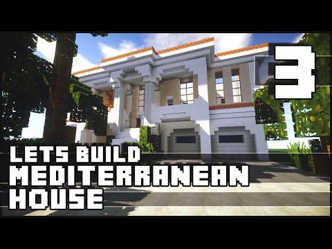 Minecraft Lets Build : Mediterranean House - Part 3