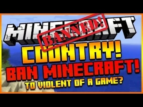 MINECRAFT BANNED FOR BEING TO VIOLENT OF A GAME!?