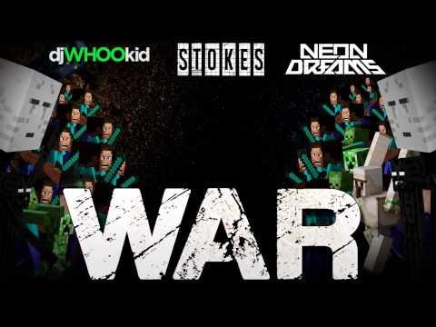 WAR - Stokes x Dj Whoo Kid x Neon Dreams (FREE Download)
