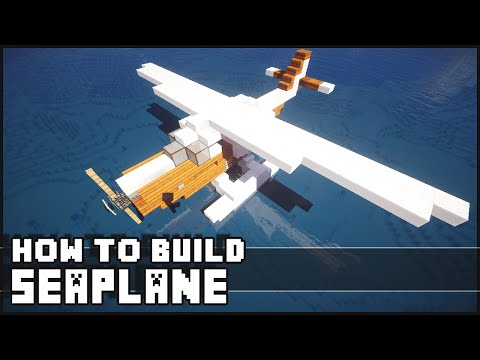 Minecraft - How to Build : Seaplane