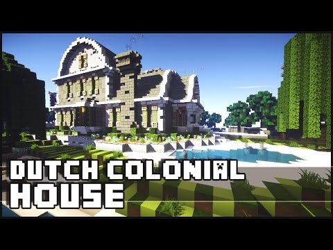 Minecraft - Dutch Colonial House